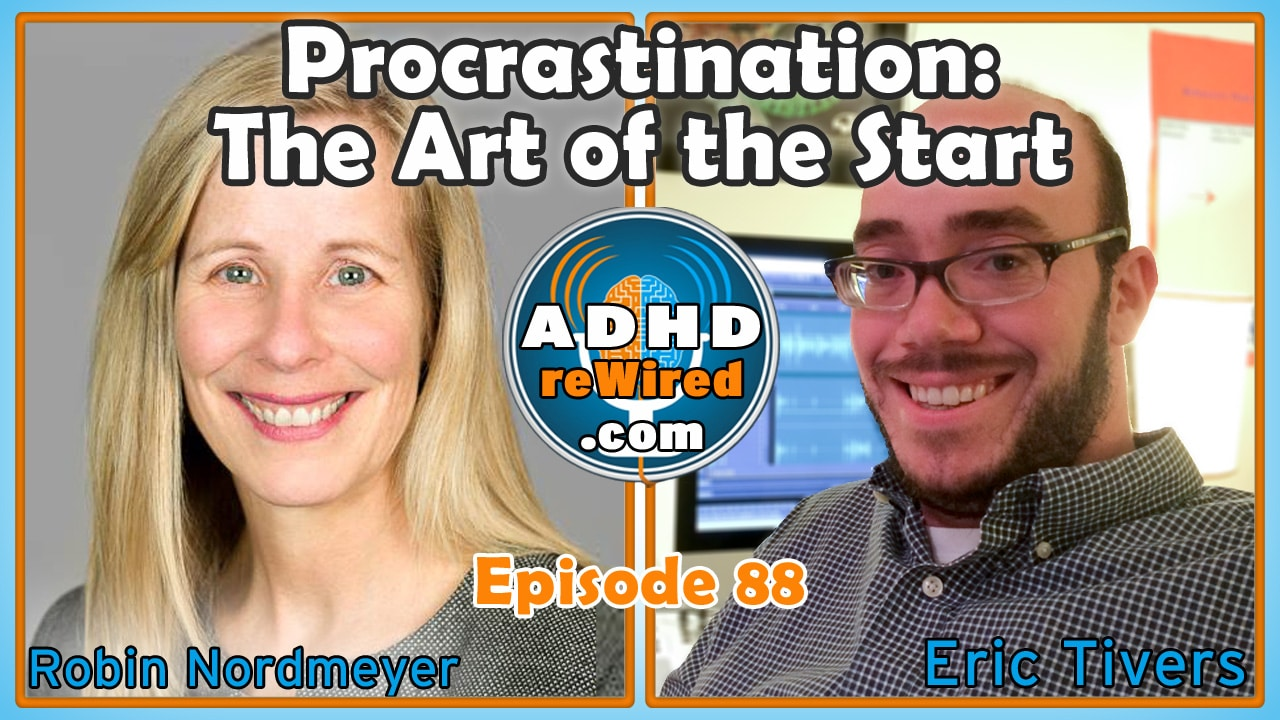 Procrastination: The Art of the Start, with Robin Nordmeyer