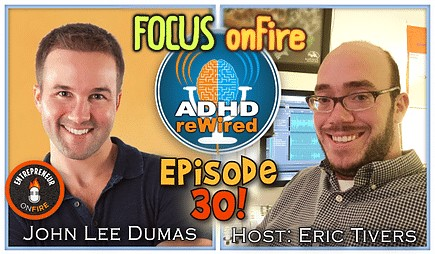 Focus on Fire | ADHD reWired