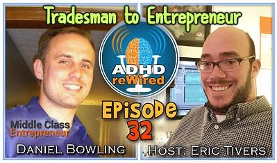Tradesman to Entrepreneur | ADHD reWired