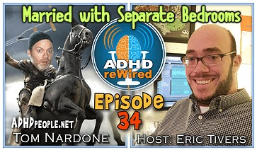 Married with Separate Bedrooms | ADHD reWired
