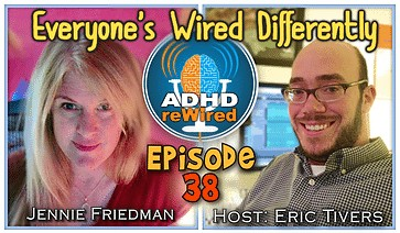 Everyone's Wired Differently | ADHD reWired