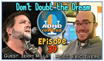 Don't Doubt the Dream | ADHD reWired