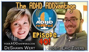 ADHD ADDvantage | ADHD reWired