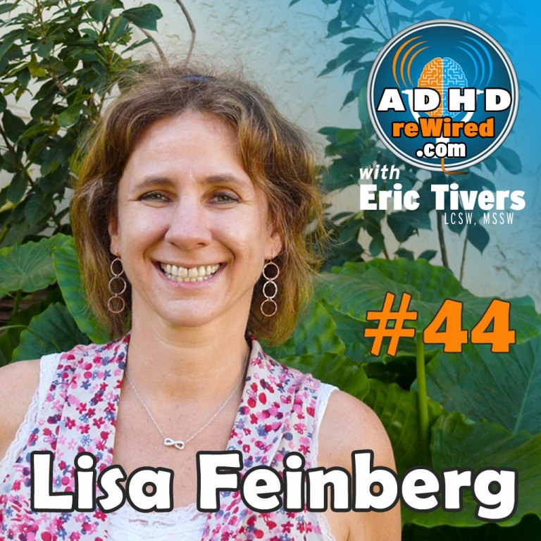 Facebook on Purpose with Lisa Feinberg | ADHD reWired