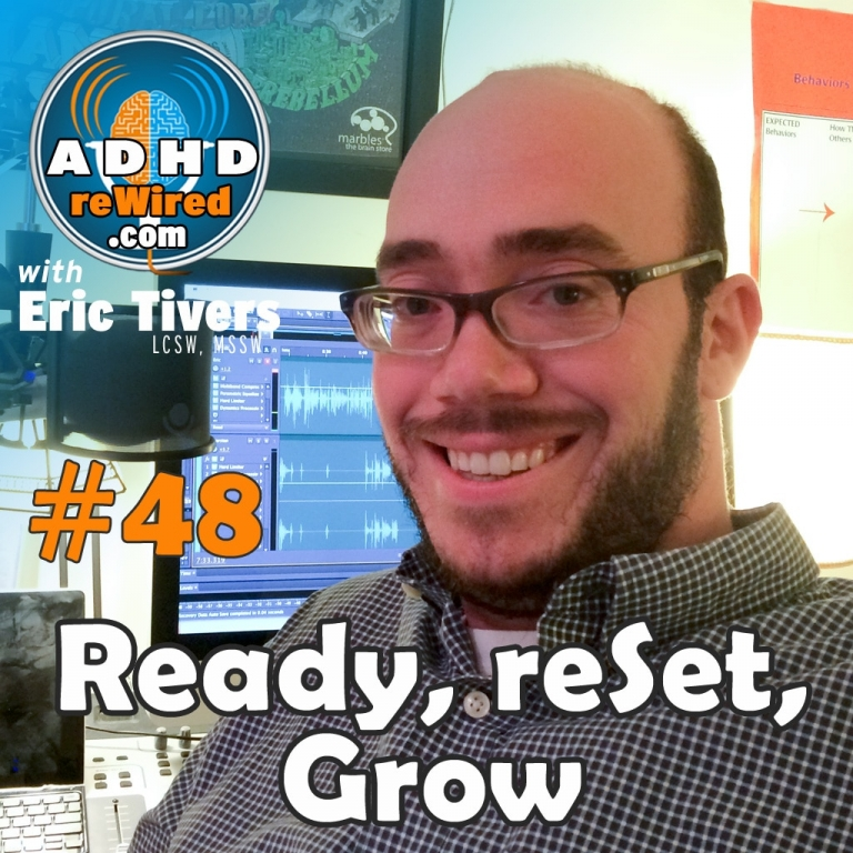 Ready, reSet, Grow | ADHD reWired