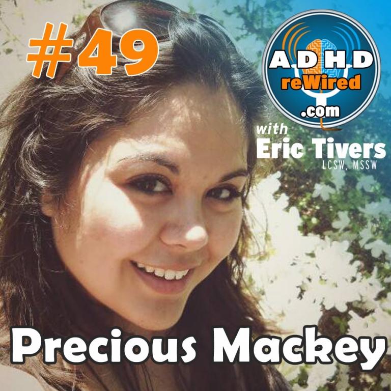 Precious Mackey | ADHD reWired