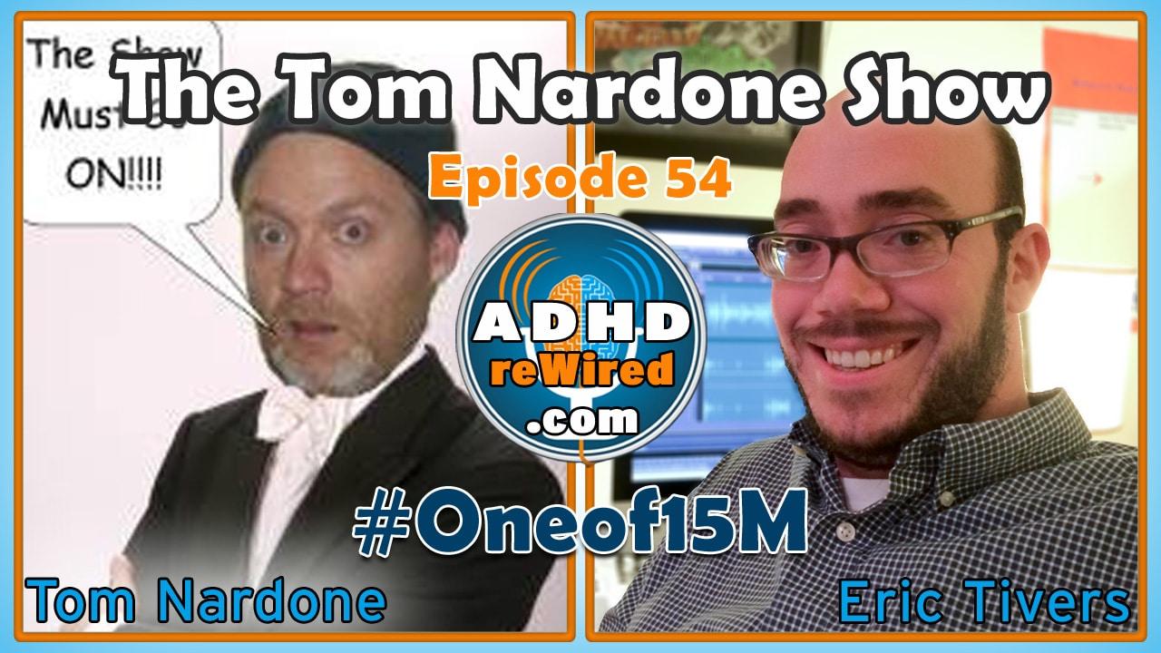 Tom Nardone | ADHD reWired