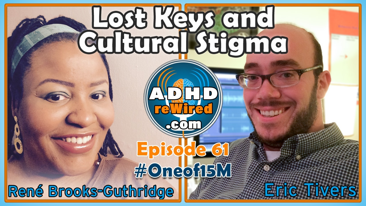 Lost Keys and Cultural Stigma with René Brooks-Guthridge