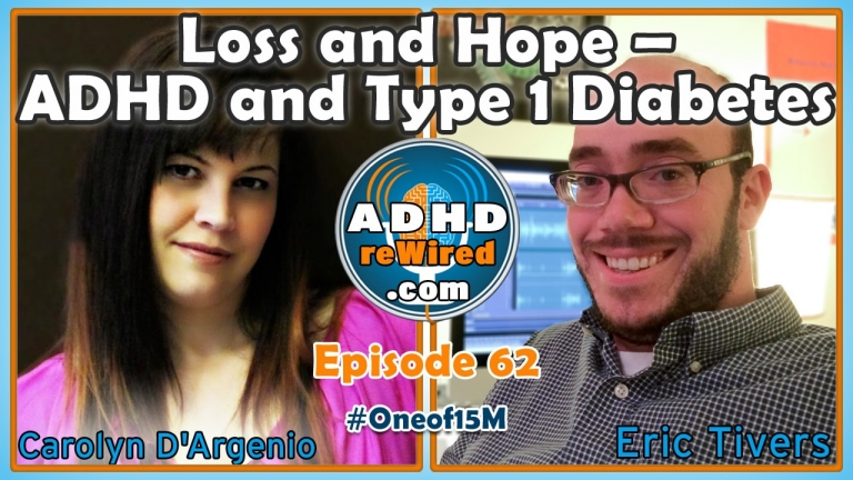 Carolyn D'Argenio on ADHD and Type 1 Diabetes | ADHD reWired