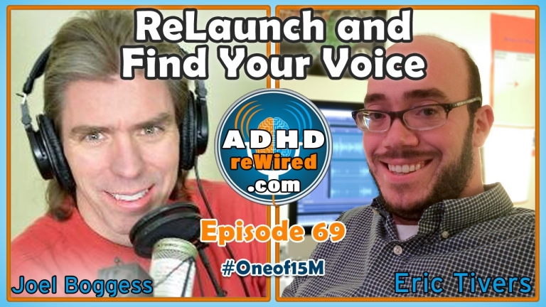 ReLaunch and Find Your Voice with Joel Boggess | ADHD reWired