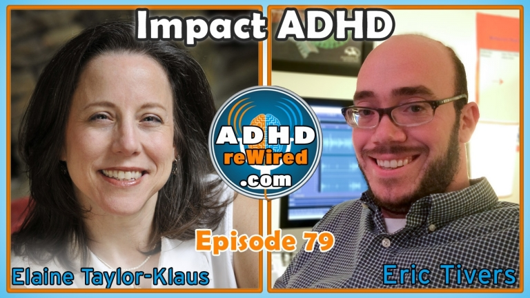 Impact ADHD with Elaine Taylor-Klaus | ADHD reWired