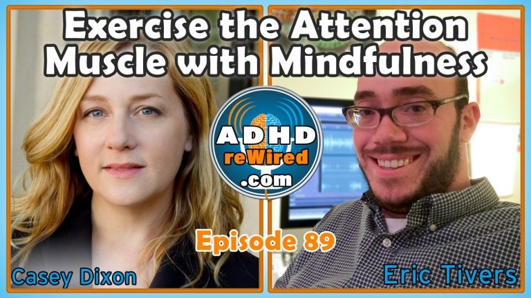 Exercise the Attention Muscle with Mindfulness | ADHD reWired
