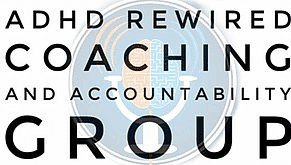ADHD reWired Coaching & Accountability Group
