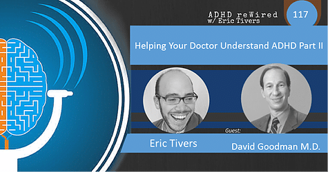 Helping Your Doctor Understand ADHD Part II