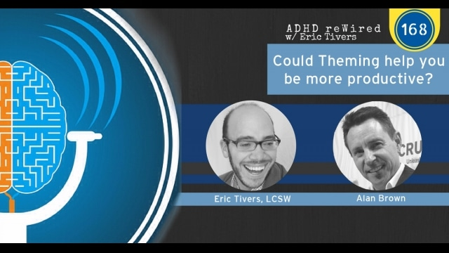 Could Theming Help You Be More Productive? | ADHD reWired