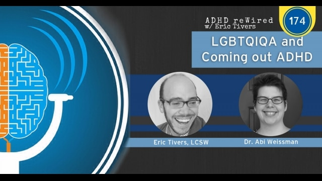 LGBTQIQ and Coming Out ADHD | ADHD reWired