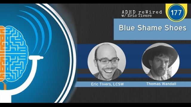 Blue Shame Shoes with Thomas Wandall | ADHD reWired