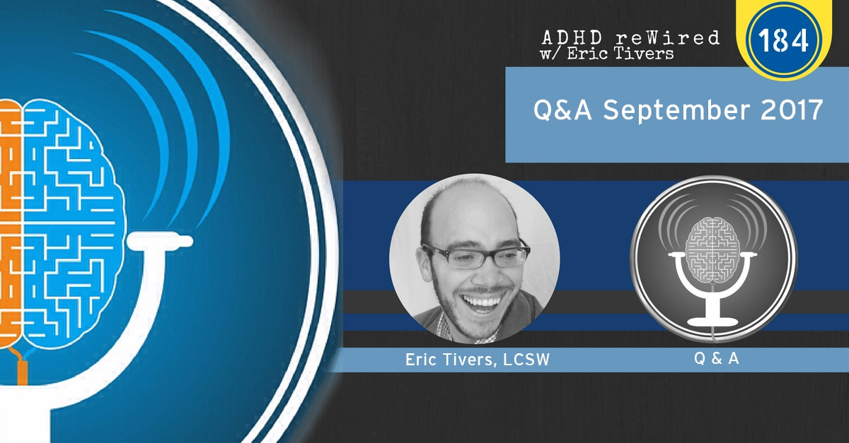 184: ADHD reWired September Live Q&A