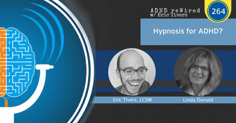 264: Hypnosis for ADHD? - ADHD reWired