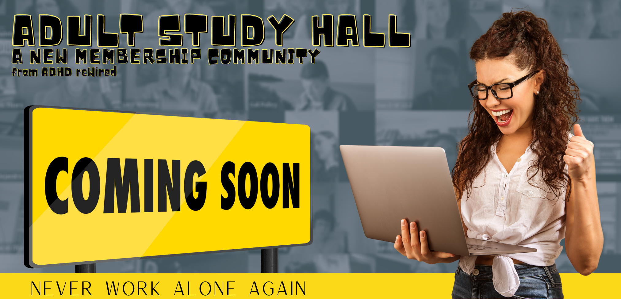 Adult Study Hall Coming Soon