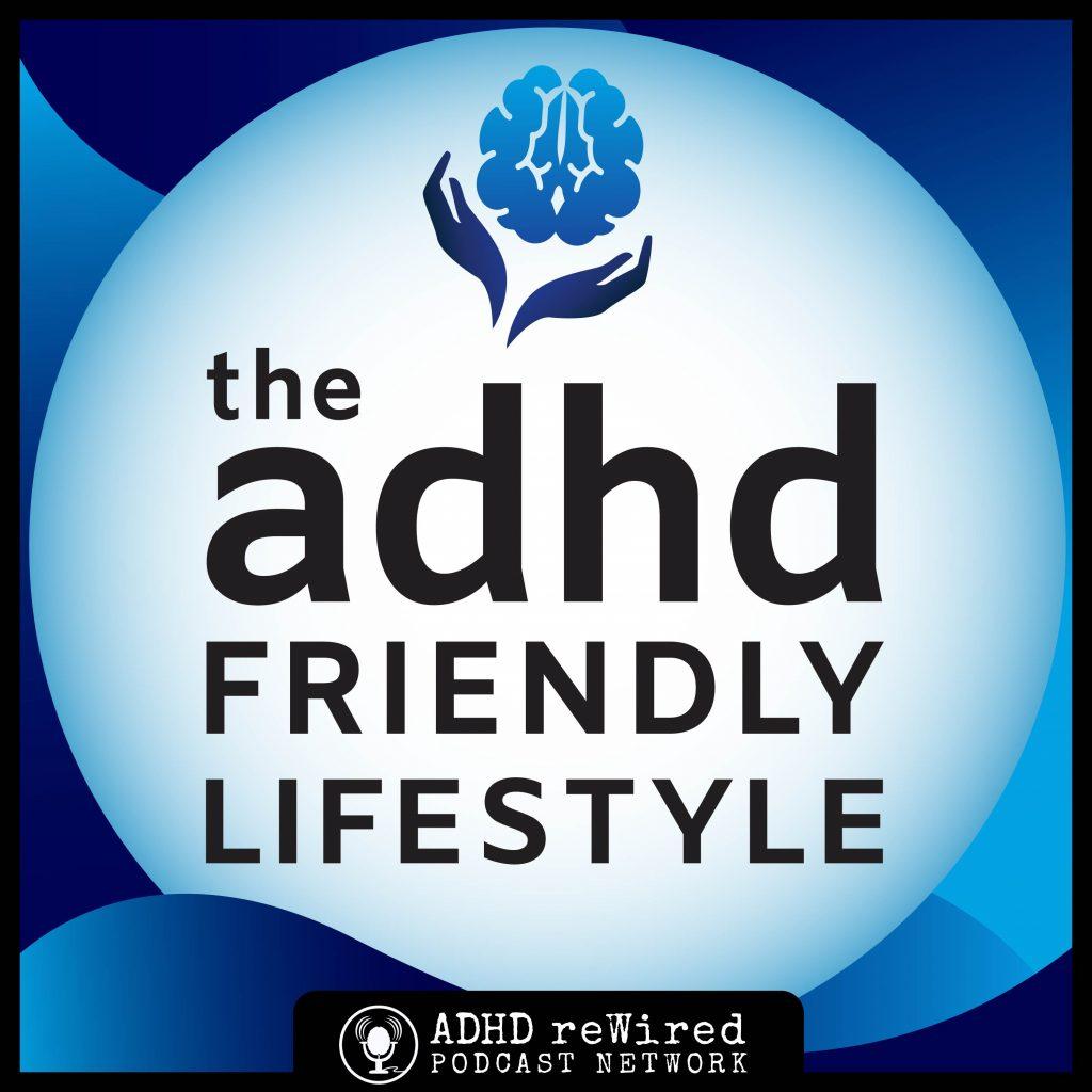 ADHD Friendly Lifestyle